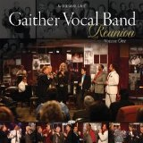 Reunion Volume One Lyrics Gaither Vocal Band