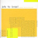 Miscellaneous Lyrics Jets To Brazil