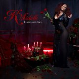 Rebellious Soul Lyrics K. Michelle