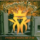 High Society Lyrics Kottonmouth Kings