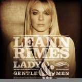 Lady & Gentlemen Lyrics LeAnne Rimes