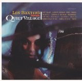 Original Quiet Village Lyrics Les Baxter