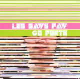3/5 Lyrics Les Savy Fav