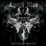 Smoke & Mirrors Lyrics Lynch Mob