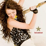 Breakout Lyrics Miley Cyrus