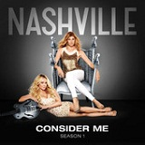 Consider Me (Single) Lyrics Nashville Cast