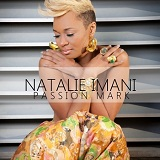 Passion Mark Lyrics Natalie Imani