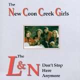 L&N Don't Stop Here Anymore Lyrics New Coon Creek Girls