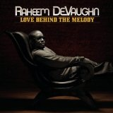 Love Behind The Melody Lyrics Raheem DeVaughn