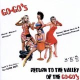 Return To The Valley Of The Go-Go's Lyrics The Go-Go's