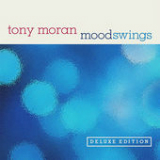 Moodswings Lyrics Tony Moran