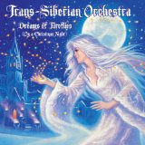 Dreams of Fireflies Lyrics Trans-Siberian Orchestra