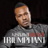 Triumphant Lyrics Vashawn Mitchell