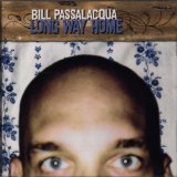 Long Way Home Lyrics Bill Passalacqua