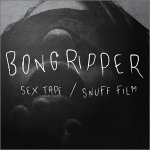 Sex Tape / Snuff Film Lyrics Bongripper