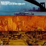 I Wouldn't Live In New York City Lyrics Buck Owens