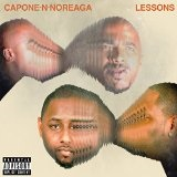 Lessons  Lyrics Capone-N-Noreaga