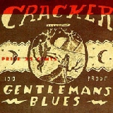 Gentleman's Blues Lyrics Cracker