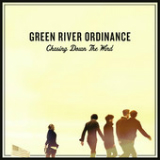 Chasing Down the Wind (EP) Lyrics Green River Ordinance