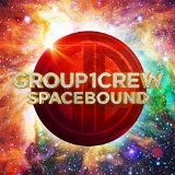 Spacebound Lyrics Group 1 Crew
