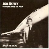 Everyone Loves The Pilot Lyrics Jon Astley