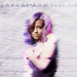 Everyday Living Lyrics Justine Skye