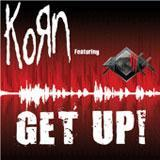Get Up! (Single) Lyrics KoRn