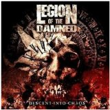Descent Into Chaos Lyrics Legion Of The Damned