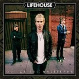 Out of the Wasteland Lyrics Lifehouse