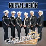Nueva Ilussion Lyrics Majestad De La Sierra