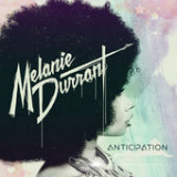 Anticipation Lyrics Melanie Durrant