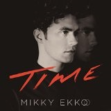 Time Lyrics Mikky Ekko