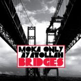 Bridges Lyrics Moka Only & Ayatollah