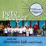 Tomorrow's Children Lyrics Pete Seeger