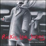 Traffic From Paradise Lyrics Rickie Lee Jones