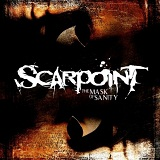 The Mask Of Sanity Lyrics Scarpoint