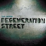 Degeneration Street Lyrics The Dears