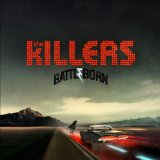 Battle Born Lyrics The Killers