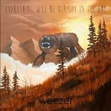 Everything Will Be Alright in the End Lyrics Weezer