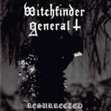 Resurrected Lyrics Witchfinder General