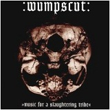 Music for a Slaughtering Tribe Lyrics Wumpscut
