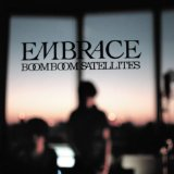 Embrace Lyrics Boom Boom Satellites