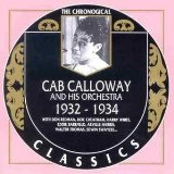 Chronological Cab Calloway (1932 - 1934)  Lyrics Cab Calloway