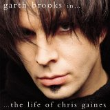 In The Life Of Chris Gaines Lyrics Chris Gaines