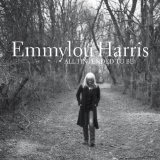 All I Intended to Be Lyrics Emmylou Harris
