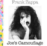 Joe's Camouflage Lyrics Frank Zappa