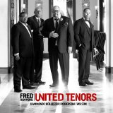 United Tenors: Hammond, Hollister, Roberson, Wilson Lyrics Fred Hammond