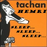 Sleep Sleep Sleep Lyrics Henri Tachan