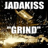 Grind (Single) Lyrics Jadakiss