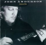 John Anderson Greatest Hits Lyrics John Anderson